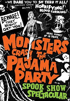 Monsters Crash The Pajama Party Spook Show Spectacular