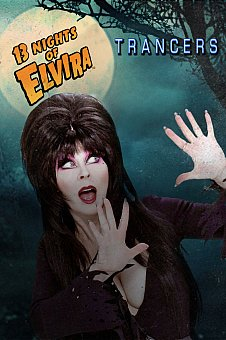 13 Nights of Elvira: Trancers