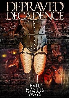 Depraved Decadence