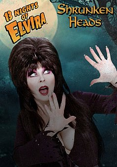 13 Nights of Elvira: Shrunken Heads