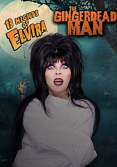 13 Nights of Elvira: The Gingerdead Man