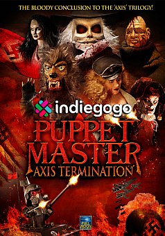 IndieGoGo Campaign: Puppet Master Axis Termination
