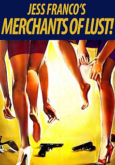 Jess Franco's Merchants Of Lust