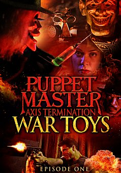 Puppet Master Axis Termination: Episode 1: War Toys