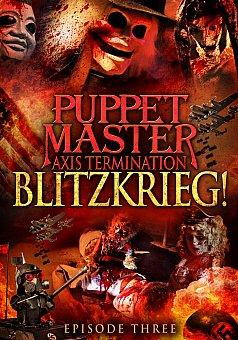 Puppet Master Axis Termination: Episode 3: Blitzkrieg!