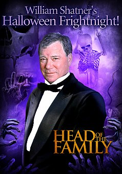 William Shatner's Halloween Frightnight: Head of the Family