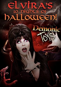 Elvira's 10 Nights of Halloween: Demonic Toys