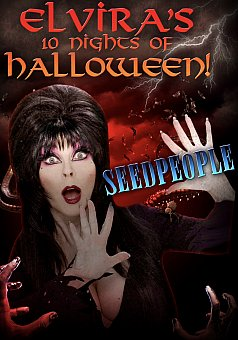 Elvira's 10 Nights of Halloween: Seedpeople