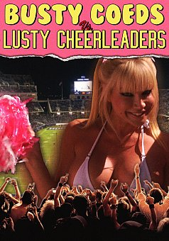 Busty Coeds vs Lusty Cheerleaders