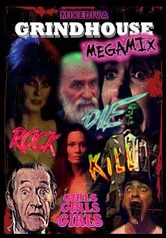 Mike Diva's Grindhouse Megamix