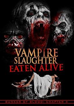 Bunker of Blood 04: Vampire Slaughter: Eaten Alive