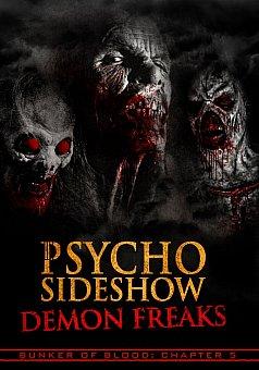 Bunker of Blood 05: Psycho Sideshow: Demon Freaks